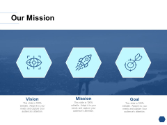 Our Mission And Vision Goal Ppt PowerPoint Presentation Styles Guide