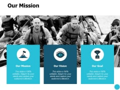 Our Mission And Vision Goal Ppt PowerPoint Presentation Summary Slides