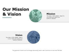Our Mission And Vision Ppt PowerPoint Presentation Infographics Layouts