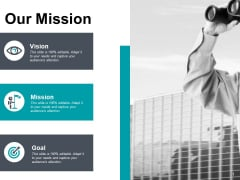 Our Mission And Vision Ppt PowerPoint Presentation Infographics Slide Download