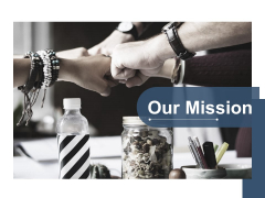 Our Mission Business Marketing Planning Ppt PowerPoint Presentation Infographics Styles