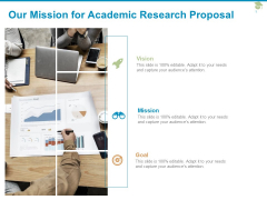 Our Mission For Academic Research Proposal Ppt PowerPoint Presentation Professional Brochure