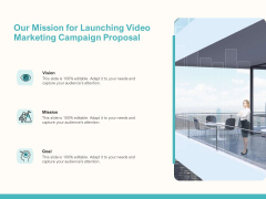 Our Mission For Launching Video Marketing Campaign Proposal Ppt File Infographic Template PDF