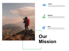 Our Mission Goal Ppt Powerpoint Presentation Icon Format Ideas