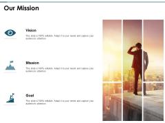 Our Mission Goal Ppt PowerPoint Presentation Icon Portfolio
