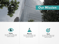 Our Mission Goal Ppt PowerPoint Presentation Icon Slideshow