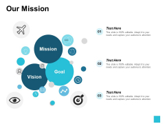 Our Mission Goal Vision Icon Ppt PowerPoint Presentation Icon Influencers