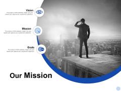 Our Mission Goals Ppt PowerPoint Presentation Portfolio Brochure