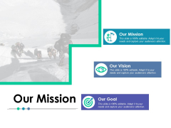 Our Mission Our Goal Ppt PowerPoint Presentation Model Images