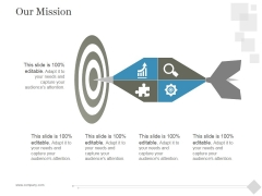 Our Mission Ppt PowerPoint Presentation Background Designs
