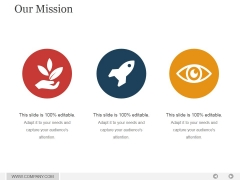 Our Mission Ppt PowerPoint Presentation Backgrounds