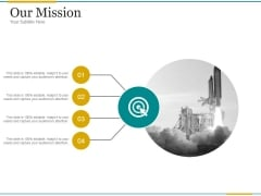 Our Mission Ppt PowerPoint Presentation Designs Download