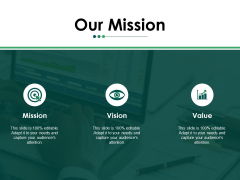 Our Mission Ppt PowerPoint Presentation File Infographics