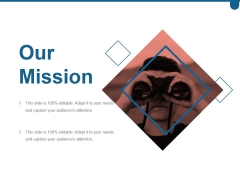 Our Mission Ppt PowerPoint Presentation Graphics