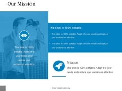 Our Mission Ppt PowerPoint Presentation Icon Ideas