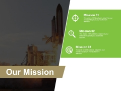 Our Mission Ppt PowerPoint Presentation Inspiration Templates