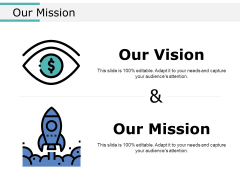 Our Mission Ppt PowerPoint Presentation Inspiration Vector