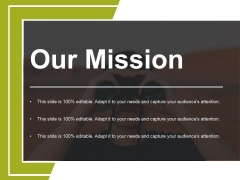 Our Mission Ppt PowerPoint Presentation Model Elements