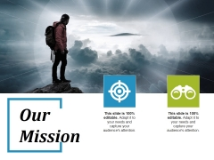 Our Mission Ppt PowerPoint Presentation Model Graphics Tutorials