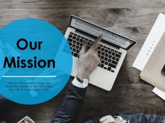 Our Mission Ppt PowerPoint Presentation Pictures Objects