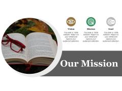Our Mission Ppt PowerPoint Presentation Portfolio Vector