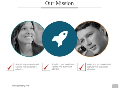 Our Mission Ppt PowerPoint Presentation Slide
