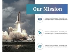 Our Mission Ppt PowerPoint Presentation Slides Backgrounds
