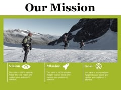 Our Mission Ppt PowerPoint Presentation Slides Deck