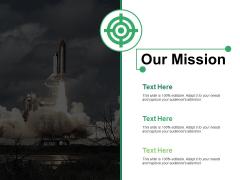 Our Mission Ppt PowerPoint Presentation Slides Gridlines