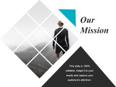 Our Mission Ppt PowerPoint Presentation Slides Microsoft