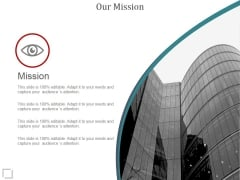 Our Mission Ppt PowerPoint Presentation Templates