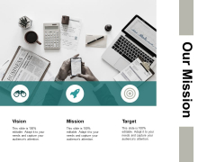 Our Mission Target Mission Ppt PowerPoint Presentation Ideas Summary