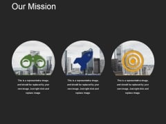 Our Mission Template 1 Ppt PowerPoint Presentation Slides Structure