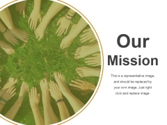 Our Mission Template 1 Ppt PowerPoint Presentation Summary Slide Portrait