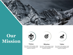 Our Mission Value Ppt PowerPoint Presentation Summary Introduction