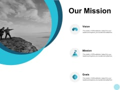 Our Mission Vision Goal Ppt PowerPoint Presentation Icon Background Designs