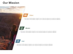 Our Mission Vision Goal Ppt PowerPoint Presentation Icon Clipart Images