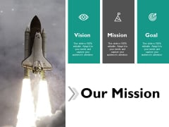 Our Mission Vision Goal Ppt Powerpoint Presentation Icon Graphics Template