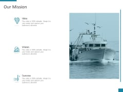 Our Mission Vision Goal Ppt PowerPoint Presentation Icon Sample