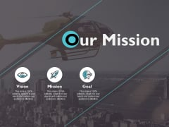 Our Mission Vision Goal Ppt PowerPoint Presentation Ideas Infographics