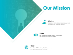Our Mission Vision Goal Ppt PowerPoint Presentation Infographic Template Background Images