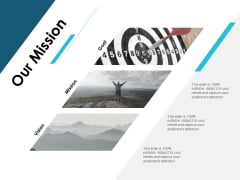Our Mission Vision Goal Ppt PowerPoint Presentation Infographic Template Skills