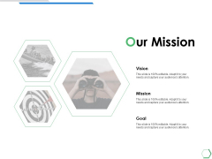 Our Mission Vision Goal Ppt PowerPoint Presentation Infographics Clipart Images