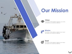 Our Mission Vision Goal Ppt Powerpoint Presentation Infographics Icon