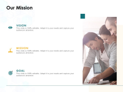 Our Mission Vision Goal Ppt PowerPoint Presentation Layouts Structure