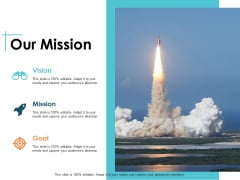 Our Mission Vision Goal Ppt PowerPoint Presentation Professional Example Topics