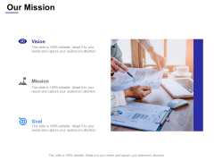 Our Mission Vision Goal Ppt Powerpoint Presentation Show Icons
