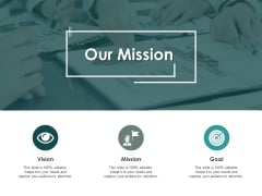 Our Mission Vision Goal Ppt PowerPoint Presentation Styles Icons