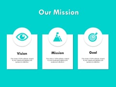 Our Mission Vision Goal Ppt PowerPoint Presentation Summary Icons