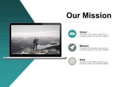 Our Mission Vision Mission Ppt PowerPoint Presentation Inspiration Brochure